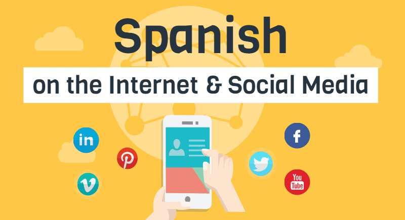 Spanish on the Internet and Social Media