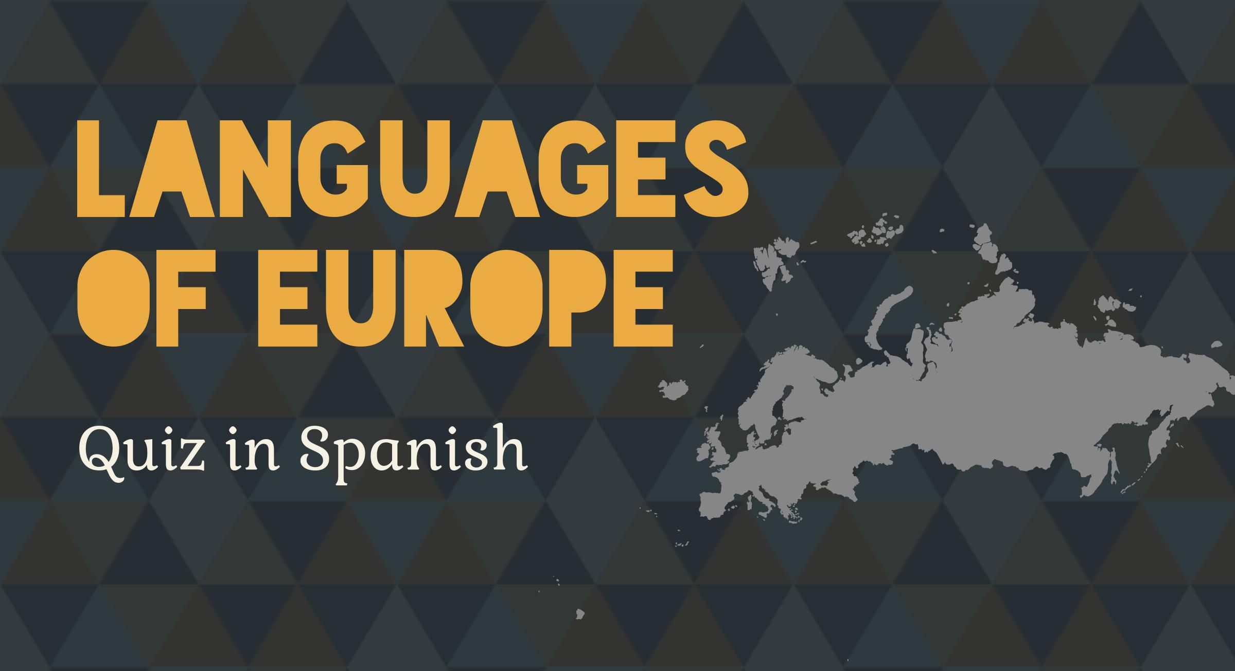 Languages of Europe. Quiz in Spanish.