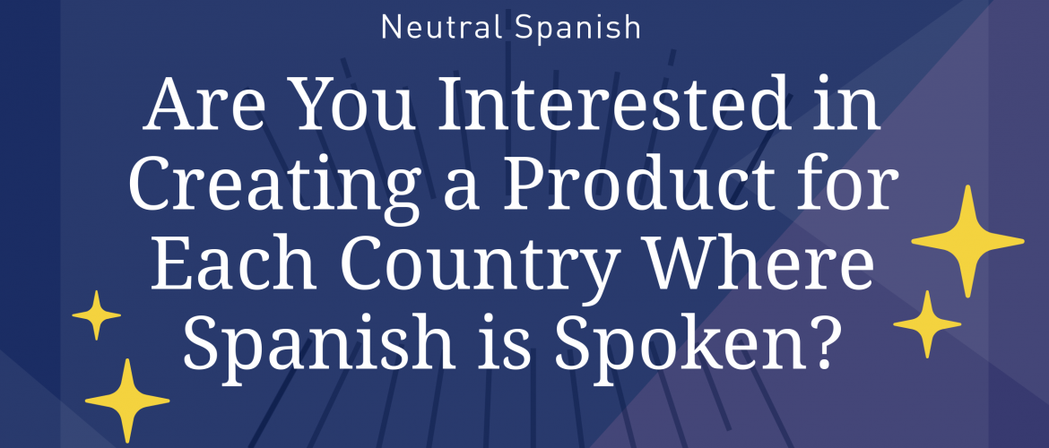 Neutral Spanish
