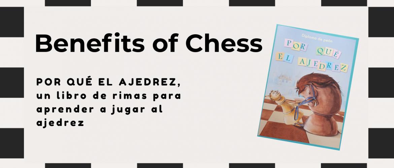 Benefits of Playing Chess for Kids. Por qué el ajedrez, un libro de rimas para aprender a jugar al ajedrez